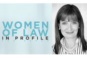 Women of law in profile: Sue Kench